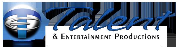 Talent & Entertainment Productions